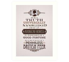 The Loaded American Heiress Art Print