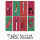 Medical Assistant by gailg1957
