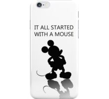 It all started with a mouse iPhone Case/Skin