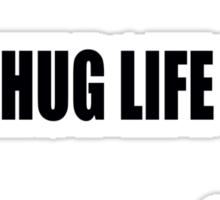 THUG LIFE. PT 2 Sticker