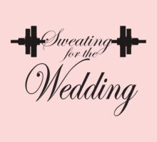 Sweating For The Wedding Women's Ladies Workout Tee. Crossfit Tee. Exercise Tee. Running Tee. Fitness by Max Effort