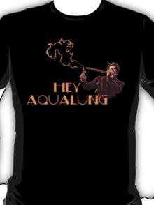 Ron Burgundy - Hey Aqualung T-Shirt