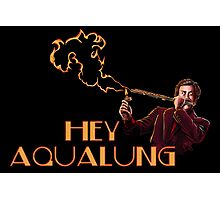 Ron Burgundy - Hey Aqualung Photographic Print
