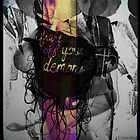 Fight Off Your Demons by WorldizaHustle