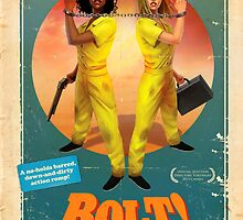 Scott Fraser & Kate Moon's BOLT! by homebrewvampire