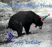 I Give Shitty Presents Bear by Darren Quarin