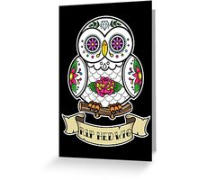 R.I.P Hedwig Sugar Skull Greeting Card