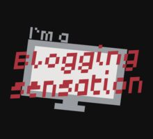 I'm a BLOGGING SENSATION! with modern computer screen by jazzydevil