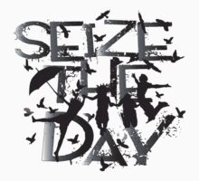Seize the day by cheeckymonkey