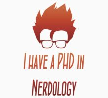 PHD in Nerdology by NerdologyMusic