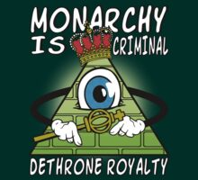 Monarchy Is Criminal - Dethrone Royalty by mlike1