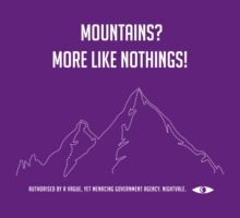 Mountains? More like nothings! by StewNor