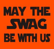 May the swag be with us by oPac