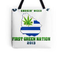 Uruguay Marijuana - First Green Nation 2013 Tote Bag