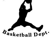 Property Of Basketball Dept by kwg2200