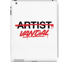 Vandal Not Artist (v2) iPad Case/Skin