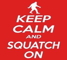 Keep Squatchy by thebigfootstore
