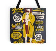 The Dude Quotes Tote Bag