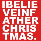 I believe in father christmas by Lee Eyre