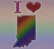 I Heart Indiana Rainbow Map - LGBT Equality by LiveLoudGraphic