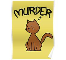 Cats. Nature's fuzzy little murders. Poster