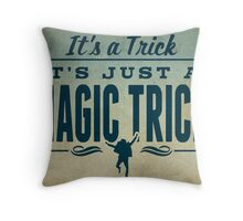 It's a Trick! Throw Pillow