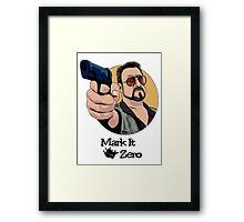 """""""Mark It Zero"""" Framed Print"""