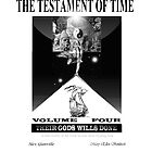 COVER-TESTAMENT OF TIME VOLUME IV THEIR GODS WILLS DONE by alex glanville
