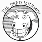 The Dead Milkmen Logo by sinisterstanzas