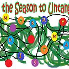 "'Tis the Season To Untangle"" by Jana Gilmore"