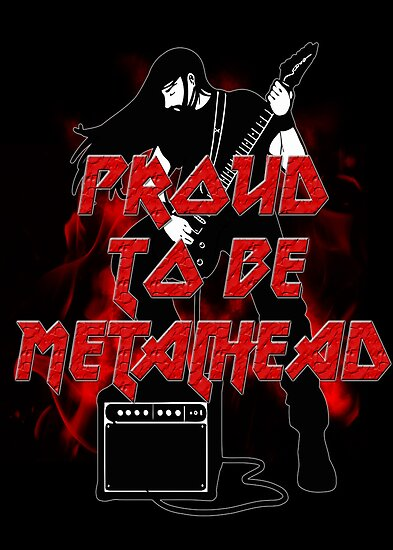 Proud to be metalhead by augustinet