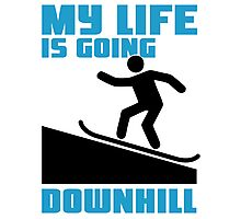 My life is going downhill: Snowboarding Photographic Print