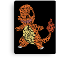 Charmander Made Out of His Moves! Canvas Print