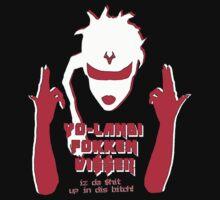 YO-LANDI FOKKEN VI$$ER by tommus
