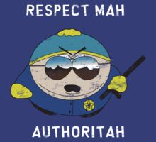 Respect Mah Authoritah - Light text  by RichardMisiak