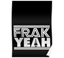 FRAK YEAH Poster