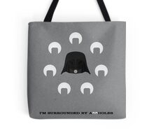 Spaceballs: I'm Surrounded by Assholes Tote Bag