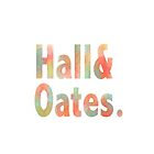 Hall & Oates Kind of Summer by rbrownie