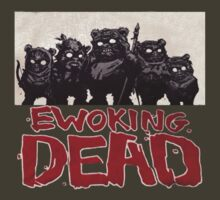 Ewoking dead by DrNagel