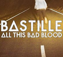 Bastille - All This Bad Blood by Thafrayer