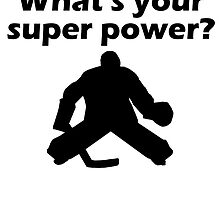I Save What's Your Super Power? by kwg2200