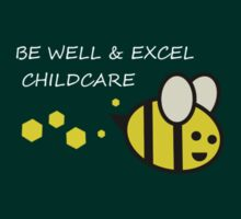 Be Well and Excel Childcare light - white by Rjcham