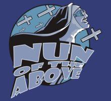 Nun Of The Above by HauntedMarsh