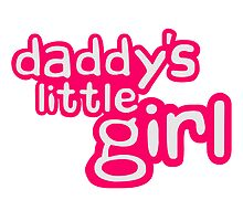 Daddys Little Girl Design by Style-O-Mat