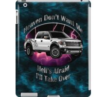 Ford F-150 Truck Heaven Don't Want Me iPad Case/Skin