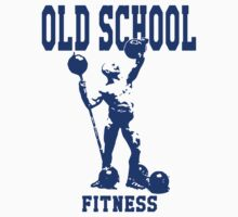 Old School Fitness Time by printproxy