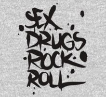 Sex drugs rock n' roll by clubbers06