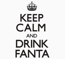 Keep Calm and Drink Fanta (Carry On) by CarryOn