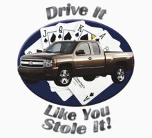 Chevy Silverado Truck Drive It Like You Stole It by hotcarshirts