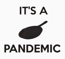 PANdemic by GMcTees